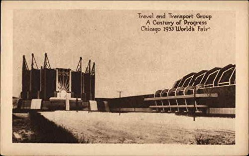 Travel And Transport Group  A Century Of Progress Chicago  Illinois Original Vintage Postcard