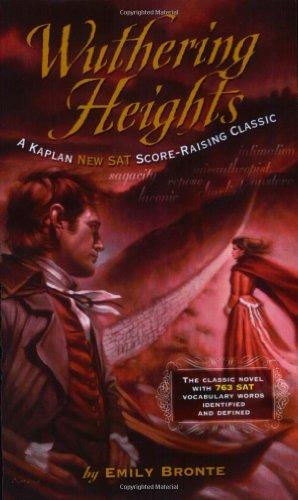 Wuthering Heights: A Kaplan SAT Score-Raising Classic (Kaplan Score Raising Classics)
