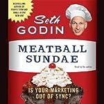 Meatball Sundae   Seth Godin
