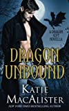 img - for Dragon Unbound: A Dragon Septs Novella book / textbook / text book