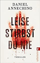 Leise stirbst du nie (Ein Sami-Rizzo-Thriller 1) (German Edition)