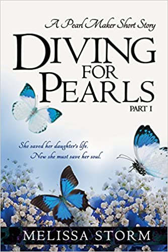 Diving for Pearls, Part I (The Pearl Makers - Diving for Pearls Book 1)