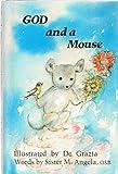 God and a Mouse, Angela Toigo, 0913180017