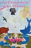 Les Enseignements des Animaux, Joanne Lefebvre, 1595944737