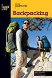 Basic Illustrated Backpacking, Harry Roberts and Russ Schneider, 0762747579