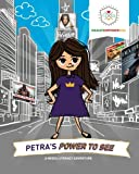 Petra's Power to See: A Media Literacy Adventure