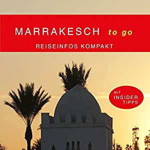 Marrakesch to go Hörbuch