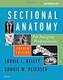 img - for Workbook for Sectional Anatomy for Imaging Professionals, 4e book / textbook / text book