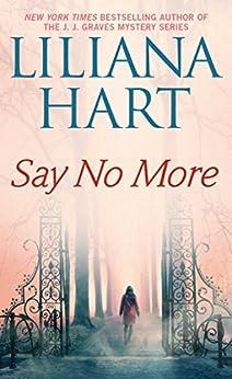 Say No More (Gravediggers Book 3) by [Hart, Liliana]