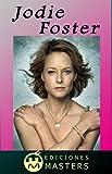 Jodie Foster (Spanish Edition)