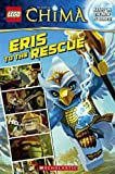 Eris To The Rescue (Turtleback School & Library Binding Edition) (Lego Legends of Chima) by Marilyn Easton (2013-08-27)