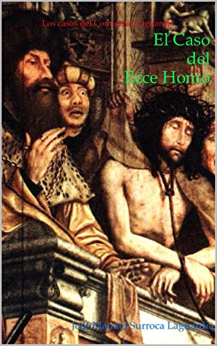 El Caso del Ecce Homo (Spanish - Laguardia Hours