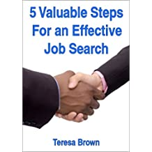 5 Valuable Steps For an Effective Job Search