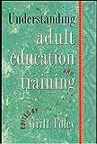 Understanding Adult Education & Training