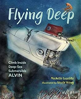 Book Cover: Flying Deep: Climb Inside Deep-Sea Submersible Alvin