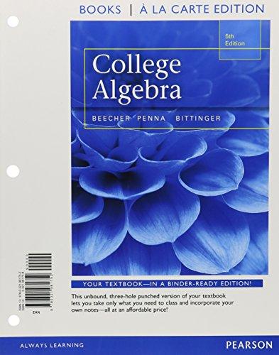 College Algebra (Loose) W/Mymathlab