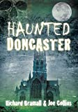 Haunted Doncaster (Haunted (History Press))