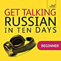 Get Talking Russian in Ten Days Speech by Rachel Farmer Narrated by  Teach Yourself Languages