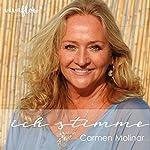Ich STIMME: Die Kunst des bewussten Sprechens | Carmen Molinar