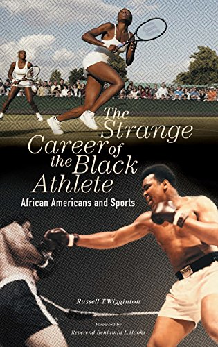 Search : The Strange Career of the Black Athlete: African Americans and Sports
