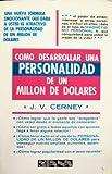 img - for Como desarrollar una personalidad de un millon de dolares book / textbook / text book