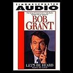 Let's Be Heard | Robert Grant