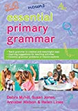 Essential Primary Grammar (UK Higher Education Humanities & Social Sciences Education)