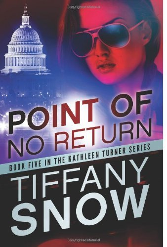 Point of No Return (The Kathleen Turner Series Book - Returns Tiffany