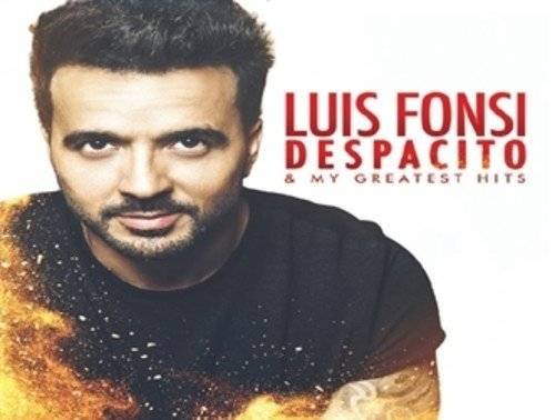 Despacito & My Greatest Hits