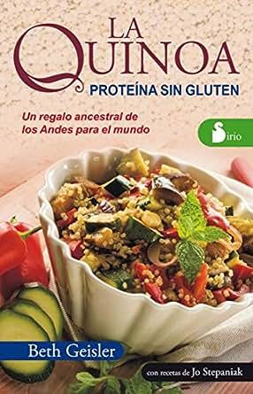 LA QUINOA. PROTEINA SIN GLUTEN (Spanish Edition)
