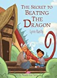 img - for The Secret to Beating the Dragon book / textbook / text book