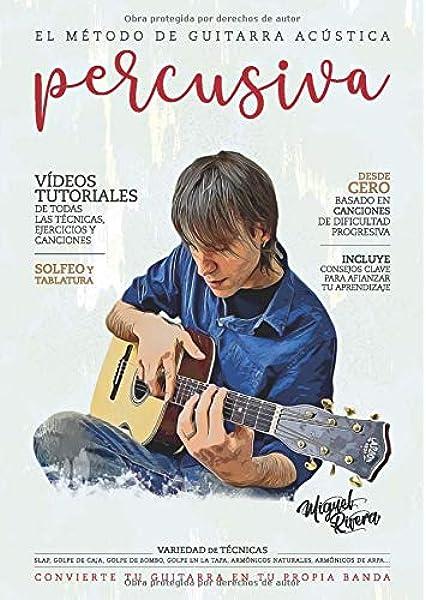 El Método de Guitarra Acústica Percusiva: Volumen I: Amazon.es ...