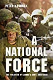 A National Force: The Evolution of Canada's Army, 1950-2000 (Studies in Canadian Military History)