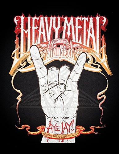 (Heavy Metal Fun Time Activity)