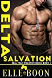 Delta Salvation (SEAL Team Phantom Series, Book 1) by  Elle Boon in stock, buy online here