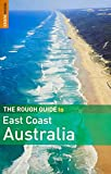 The Rough Guide to East Coast Australia 1