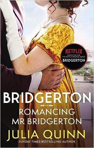 Bridgerton: Romancing Mr Bridgerton