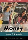 Money, Robin F. Brancato, 0810856328