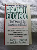 The People's Medical Society Healthy Body Book, Charles B. Inlander and Jim Punkre, 0140152865