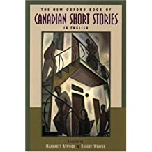New Oxford Book of Canadian Short Stories in English