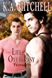 Life, Over Easy by K.A. Mitchell front cover
