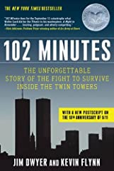 """""""102 Minutes does for the September 11 catastrophe what Walter Lord did for the Titanic in his masterpiece, A Night to Remember . . . Searing, poignant, and utterly compelling.""""—Rick Atkinson, Pulitzer Prize-winning author of An Army at DawnH..."""