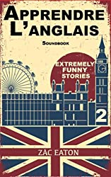 Apprendre l'anglais - Extremely Funny Stories (Love, Romance and being Horny t. 2)