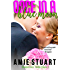 Once in a Blue Moon: A Cowboy Love Story (Bluebonnet Texas Book 2)