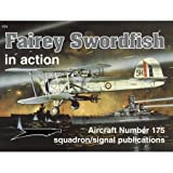 Fairey Swordfish in Action, W. Harrison, 089747421X