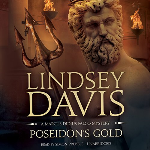 Poseidon's Gold: The Marcus Didius Falco Mysteries, Book 5