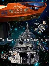 The War Of Alien Aggression by A.D. Bloom ebook deal