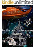 The War of Alien Aggression (Box Set One)