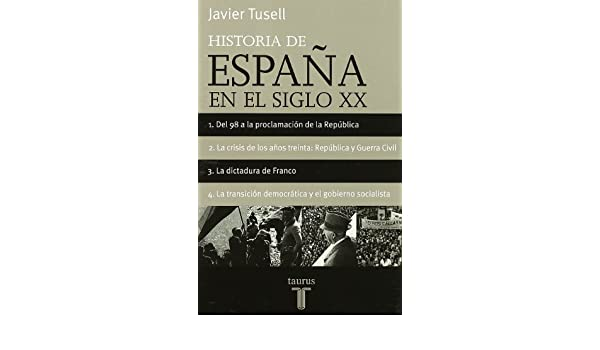 HISTORIA DE ESPAÑA DEL SIGLO XX OBRA COMPLETA Taurus Minor: Amazon ...