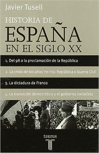 HISTORIA DE ESPAÑA DEL SIGLO XX OBRA COMPLETA Taurus Minor: Amazon.es: Tusell, Javier: Libros